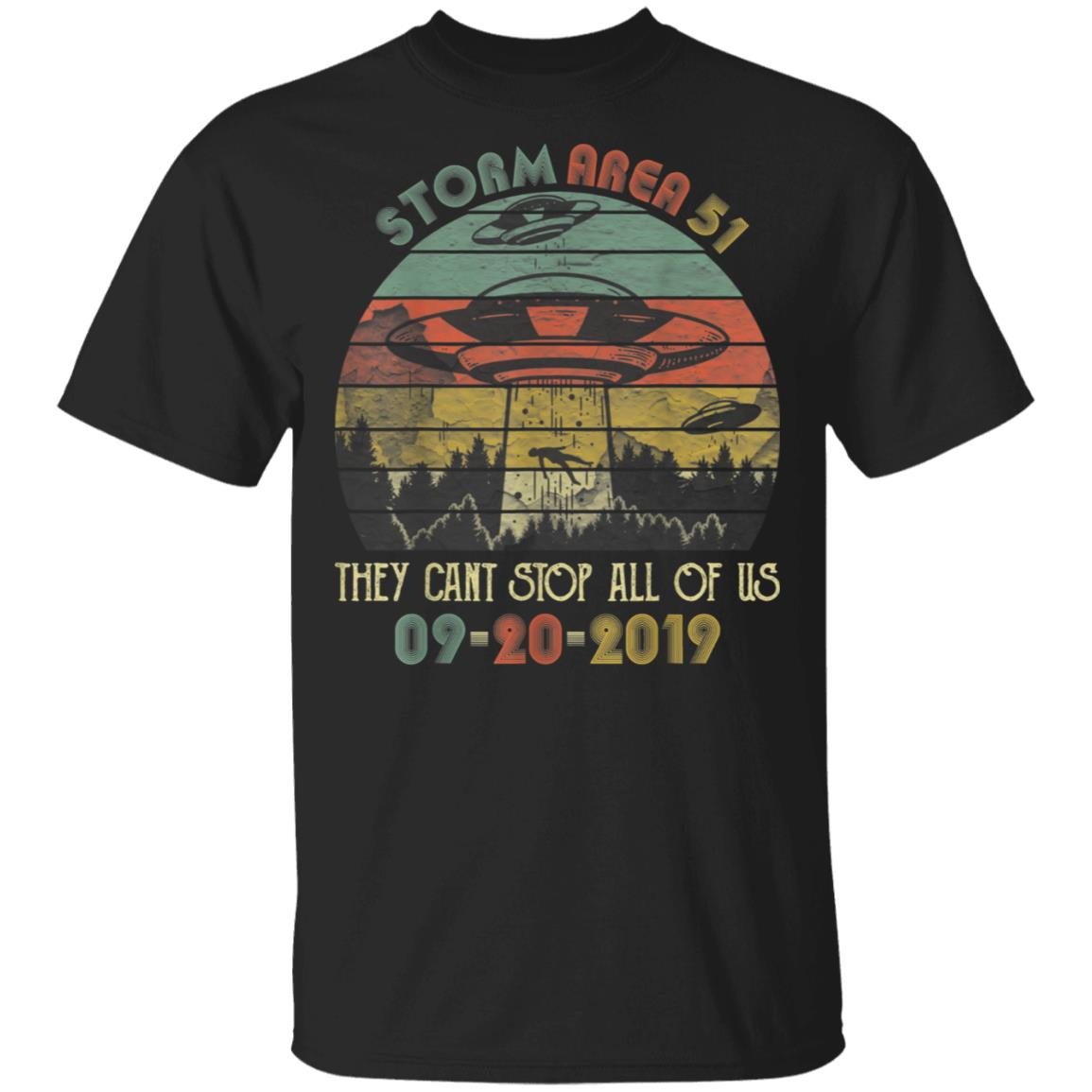 Storm Area 51 They Can't Stop All Of Us Vintage Alien Shirt